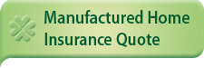 Manufacured Home Insurance Quote